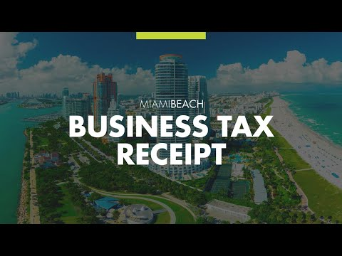 How to Obtain a Business Tax Receipt in Miami Beach