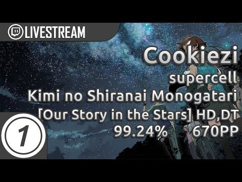 Cookiezi  supercell  Kimi no Shiranai Monogatari Our Story in the Stars +HD,DT 9924% 670pp #1
