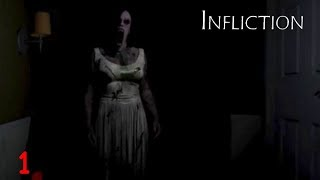 Infliction Playthrough Gameplay Part 1 (Horror Game)