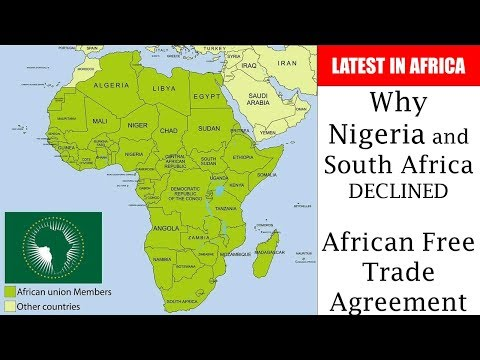 Why Nigeria and South Africa Declined African Free Trade Agreement