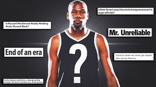 The Complicated Career Of Kevin Durant