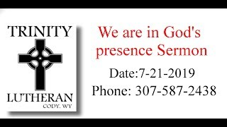 We are in God's presence Sermon