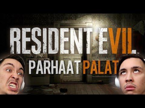 PARHAAT PALAT | RESIDENT EVIL 7