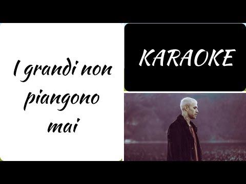 I grandi non piangono mai - Mr. Rain - KARAOKE