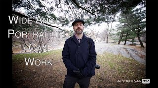Wide Angle Portraiture: Two Minute Tips with David Bergman