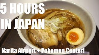 5 HOURS IN JAPAN  Pokemon Store & Narita Airport Layover