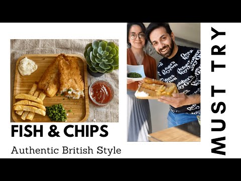 FISH AND CHIPS- AUTHENTIC BRITISH STYLE-MUST TRY