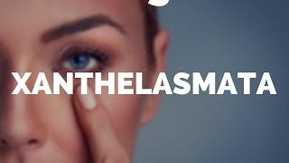 Xanthlasmata, Xanthelasma and Xanthoma explained