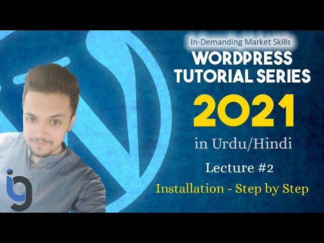 2.  WordPress Intro and Installation   WordPress Series by IG