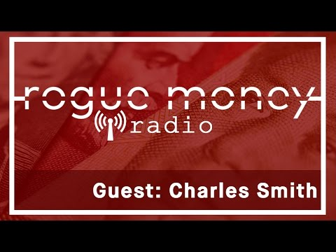 RMR: Exclusive Interview with Charles Hugh Smith (05/27/2017)