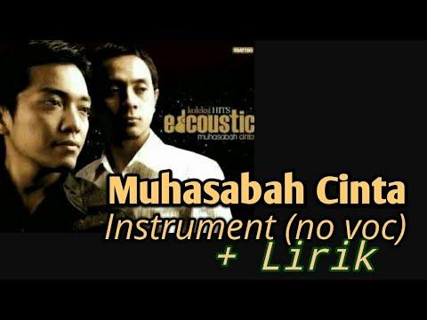 Edcoustic - Muhasabah Cinta  Insrument (no vocal) + Lirik