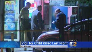 Vigil For Child Killed Last Night In Compton