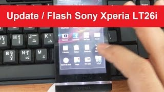 Update / Flash Sony Xperia LT26i Firmware