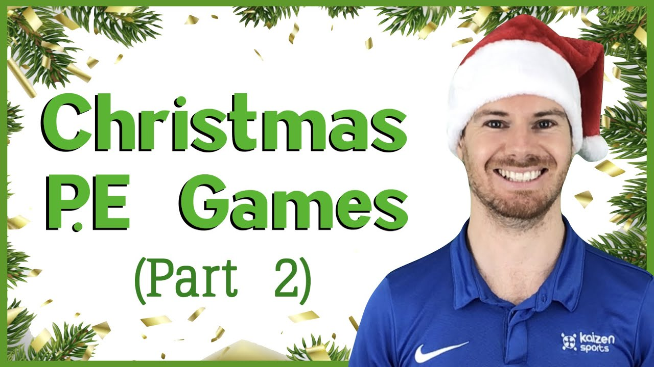 Christmas P E Games Part 2 Youtube