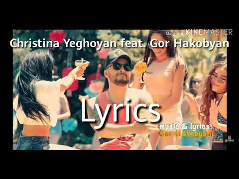 Christina Yeghoyan Feat. Gor Hagkobyan Lyrics.