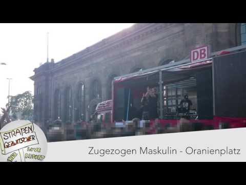 Zugezogen Maskulin - Oranienplatz (Live in Dresden am 29.08.2015)
