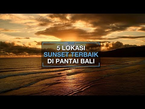 5-rekomendasi-lokasi-menikmati-pemandangan-sunset-terbaik-di-pantai-pantai-bali