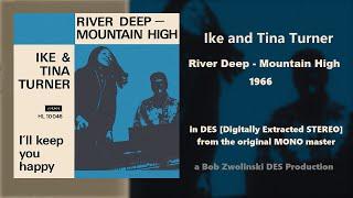 Ike & Tina Turner – River Deep - Mountain High – 1966 [DES STEREO]