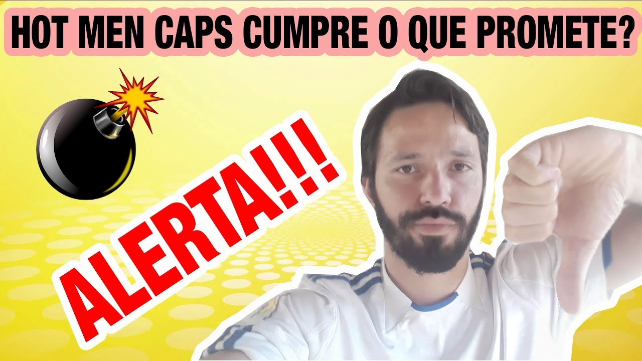 HOT MEN CAPS FUNCIONA? Hot Men Caps como usar? Hot Men Caps [ALERTA]