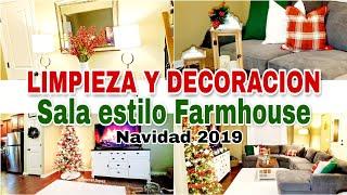 LIMPIEZA RAPIDA Y DECORACION  DE LA SALA PARA NAVIDAD 2019| Farmhouse decor | Marcel Lopez