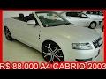 TRIUNFO R$ 88.000 Audi A4 Cabriolet 3.0 2003 #AUDI
