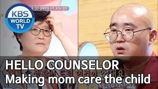 Making mom care the child [Hello Counselor/ENG, THA/2019.07.01]