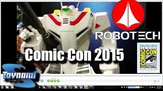 SDCC 2015: ROBOTECH toys for 2015-2016 & Con EXCLUSIVES from Toynami... MACROSS FOR LIFE!!!