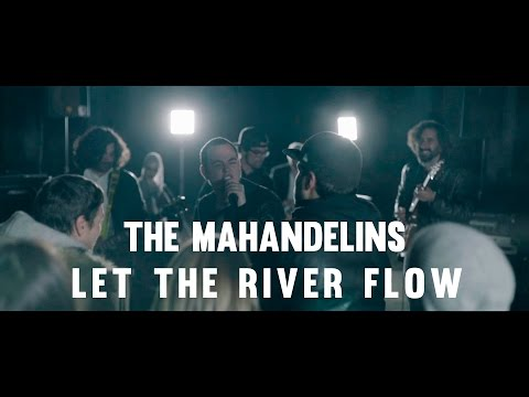 The Mahandelins - Let the river flow (OFFICIAL VIDEO)