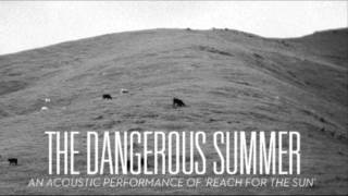 Watch Dangerous Summer Weathered video