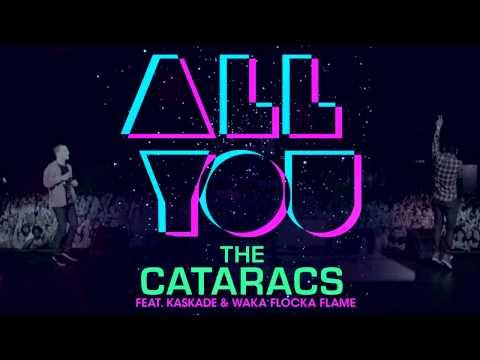 The Cataracs   All You feat  Waka Flocka & Kaskade