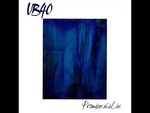 UB40 - Promises And Lies (lyrics)