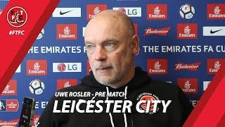 Uwe Rosler ahead of Leicester replay | Pre Match