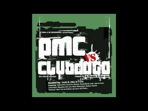 PMC vs Club Dogo - La triade