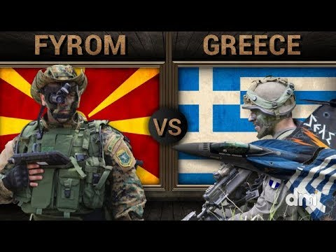 FYROM vs Greece - Army/Military Power Comparison 2018