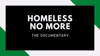 Homeless No More Documentary