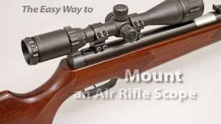 The Easy Way to Mount an Air Rifle Scope
