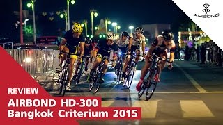 AIRBOND on Location : Bangkok Criterium 2015