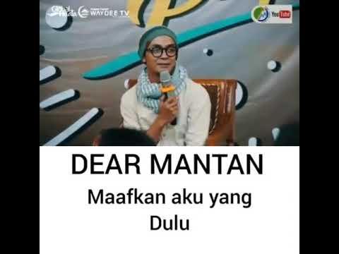 Ustadz Evie Effendi -- Dear Mantan(maafkan aku yang dulu)