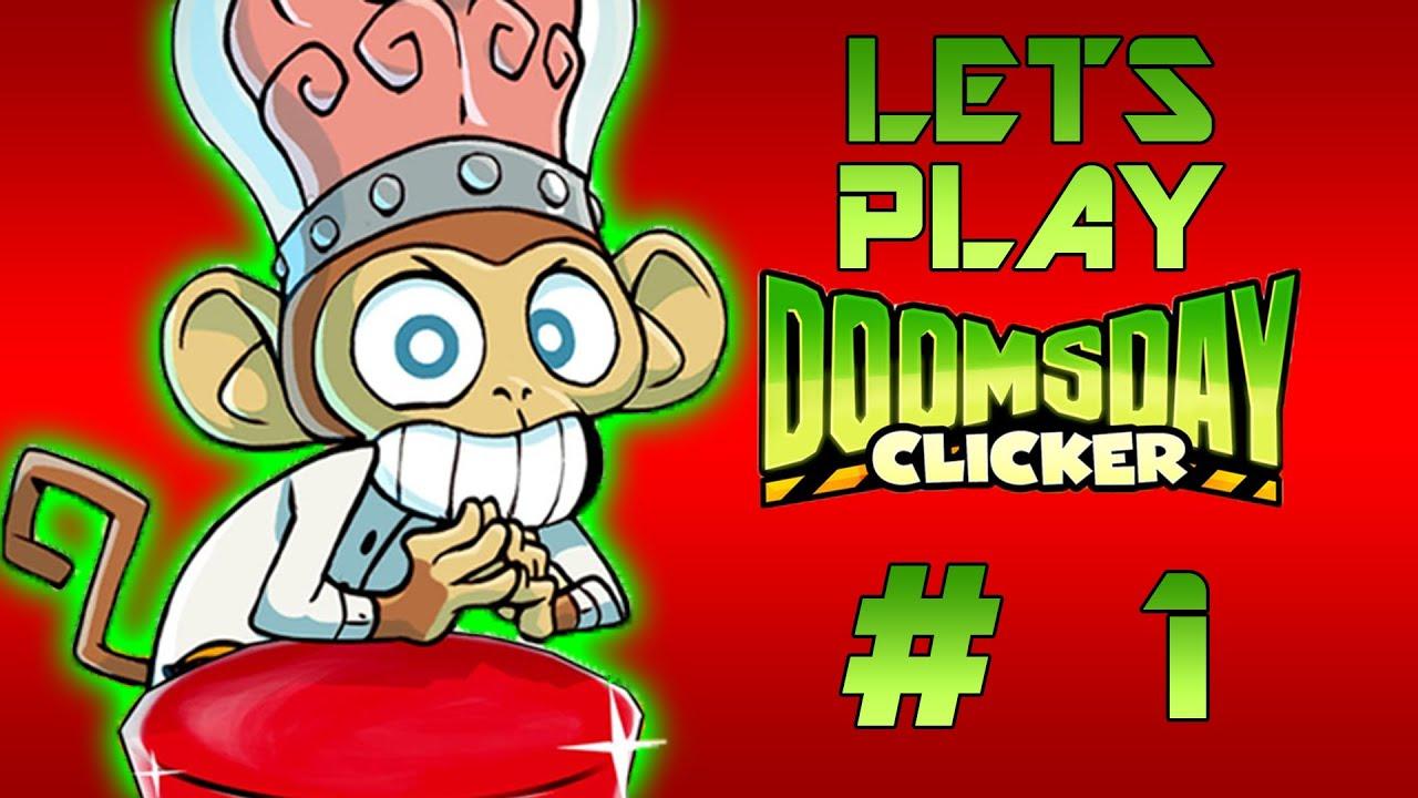 lets play doomsday clicker 1 doomsdayclicker youtube