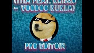 Гъмбол и Дарвин (TITA feat. KRISKO - VOODOO KUKLA)
