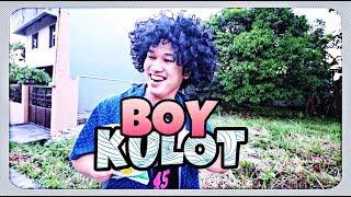 BOY KULOT!
