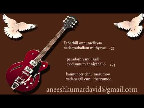 Kannuneer Ennu Marumo Malayalam Christan Karoka With Lyric By Aneesh Kumar David