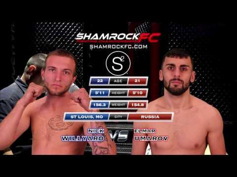 Shamrock FC 279 Elmar Umarov vs Nikk Willyard