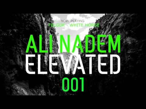 ALI NADEM - ELEVATED - 001 - LIVE MIX [FREE DOWNLOAD]
