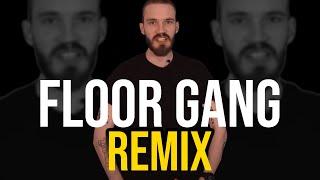 PewDiePie - Floor Gang (Remix)