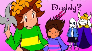 Minecraft | Whos Your Daddy | Undertale Roleplay | CRAZY KIDS!