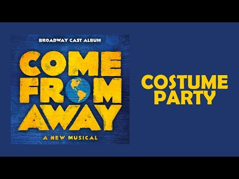 Costume Party — Come From Away (Lyric Video) [OBC]