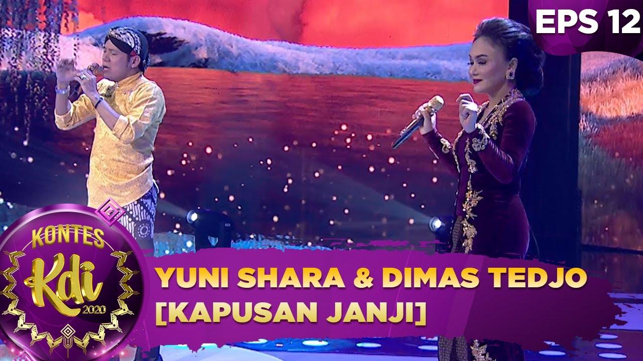 Download Yuni Shara berduet dengan Dimas Tedjo menyanyikan lagu [KAPUSAN JANJI] - Kontes KDI 2020