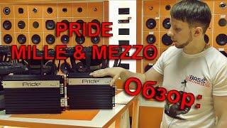 Обзор новых усилителей Pride Mille & Mezzo