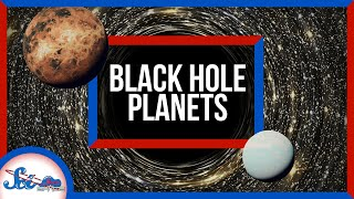 Planets Could Form Around Black Holes! | SciShow News